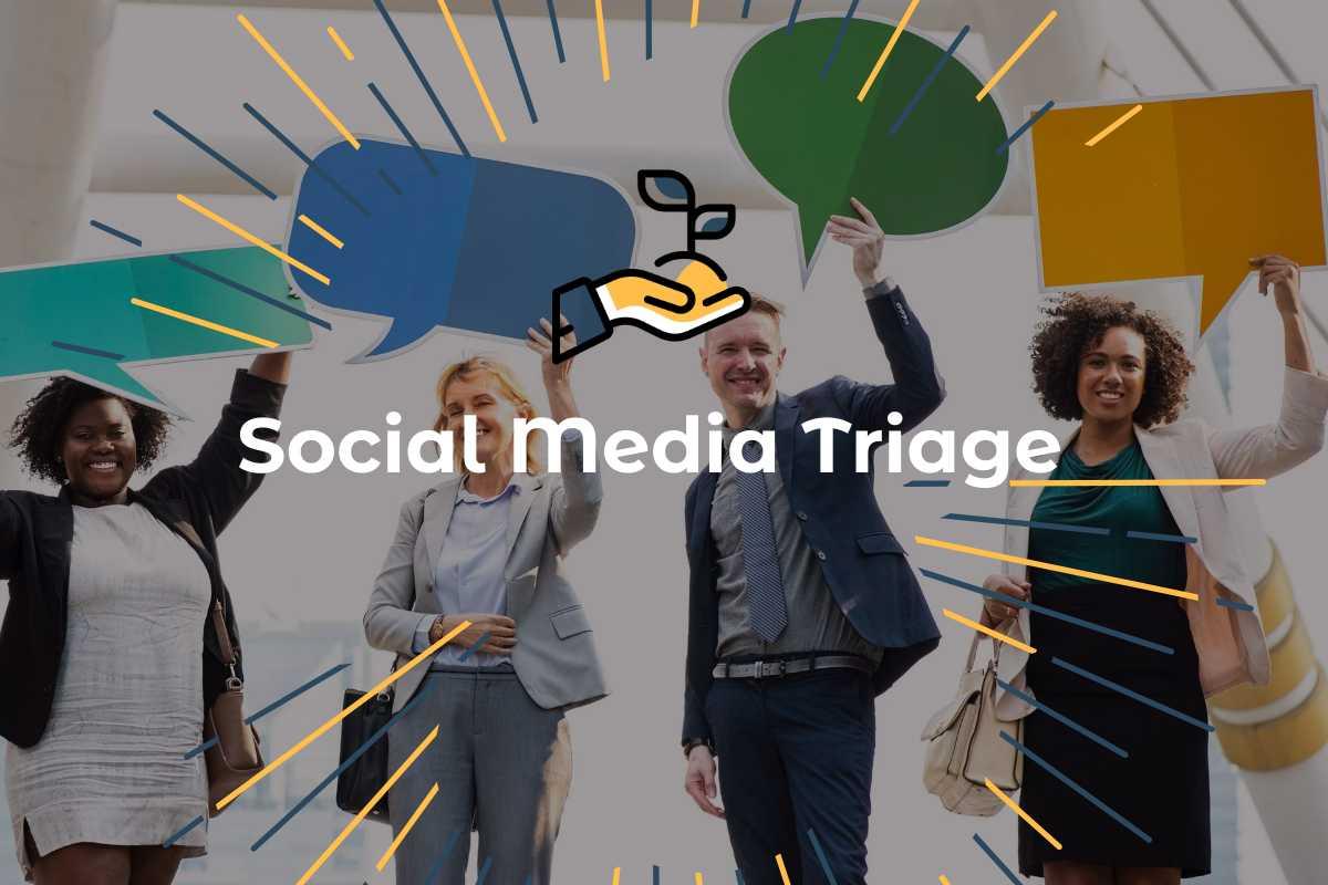 Social Media Triage