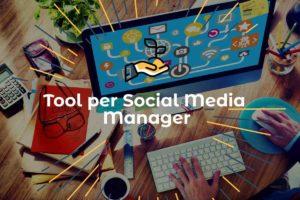 Tool per Social Media Manager