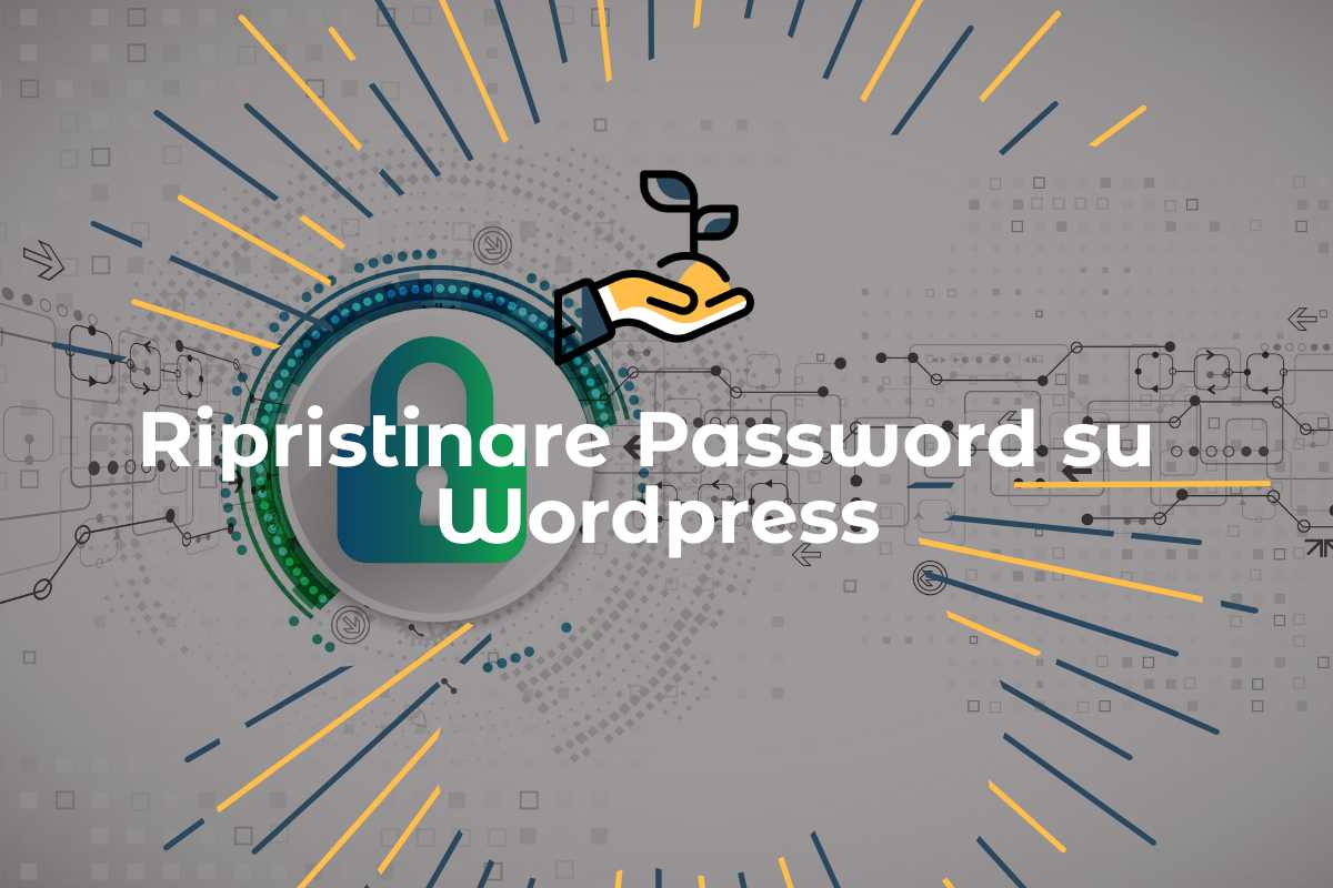 Come cambiare e recuperare la Password su WordPress